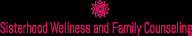 Sisterhood Wellness and Family Counseling